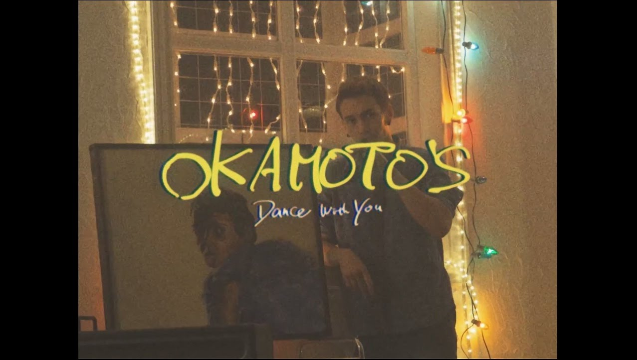 OKAMOTO'S 『Dance With You』 - YouTube